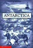 Antarctica: Journey to the Pole (Antarctica (Scholastic)) (0439163870) by Lerangis, Peter