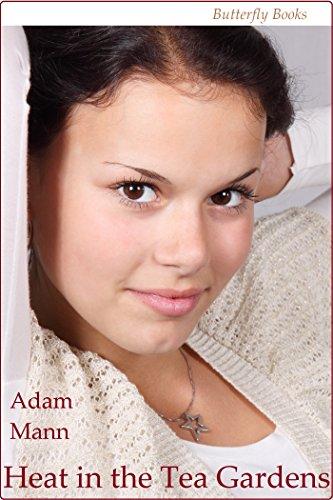 Book: Heat in the Tea Gardens by Adam Mann
