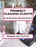 Prospect Cleaning Clients: Bid & Proposal Record Sheets
