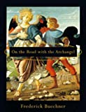 img - for On the Road with the Archangel book / textbook / text book