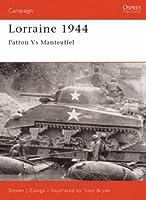 Lorraine 1944 Patton vs Manteuffel Campaign series