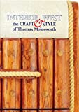 Interior West: The Craft and Style of Thomas Molesworth cover image