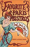 img - for Favorite Paris Bistros Twenty-first Century Edition book / textbook / text book