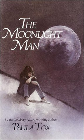 The Moonlight Man (Laurel-Leaf contemporary fiction), Paula Fox