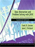 Data Abstraction and Problem Solving with Java, Walls and Mirrors, Updated Edition (0321197178) by Frank M. Carrano