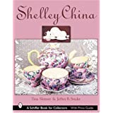 Shelley China (Schiffer Book for Collectors)