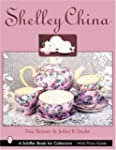 Shelley China (Schiffer Book for Coll...