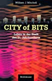 The City of Bits (German Edition) (3764353368) by Mitchell, William J.