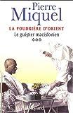 """Afficher """"La Poudrière d'Orient n° 3 Le Guêpier macédonien"""""""