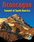 Aconcagua: Summit of South America (R...