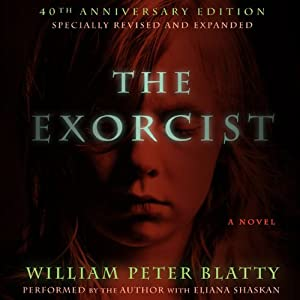 The Exorcist: 40th Anniversary Edition | [William Peter Blatty]