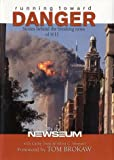 Running Toward Danger: Stories Behind the Breaking News of 9/11