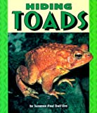Hiding Toads (Pull Ahead Books) (0822536307) by Suzanne Paul Dell'oro