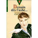 DEMAIN DES L'AUBE... Les cent plus beaux poèmes pour l'enfance et la jeunesse choisis par les poètes d'aujourd'hui...