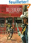 Blueberry, tome 2 : Tonnerre � l'Ouest