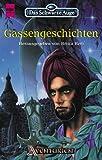 img - for Das Schwarze Auge 50. Gassengeschichten. F nfzigster Band aus der aventurischen Spielewelt. book / textbook / text book