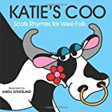 Katie's Coo: Scots Rhymes for Wee Folk