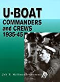 U-Boat Commanders and Crews 1935-45