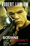 Robert Ludlum The Bourne Supremacy (Jason Bourne)