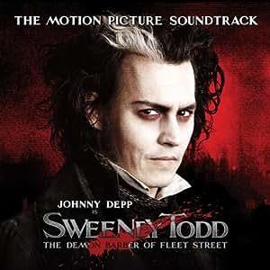 Sweeney Todd: The Demon Barber of Fleet Street (2007 Film Soundtrack)