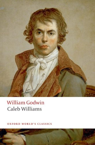 Caleb Williams (Oxford World's Classics)