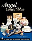 img - for Angel Collectibles (Schiffer Book for Collectors) book / textbook / text book