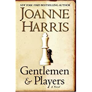 Gentlemen and Players  A Novel