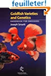 Goldfish Varieties and Genetics: A Ha...