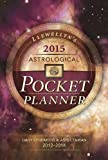 Llewellyns 2015 Astrological Pocket Planner: Daily Ephemeris & Aspectarian 2014-2016