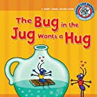 The Bug in the Jug Wants a Hug: A Short Vowel Sounds Book Hörbuch von Brian P. Cleary Gesprochen von:  Book Buddy Digital Media