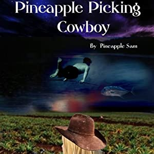 Pineapple Picking Cowboy Audiobook