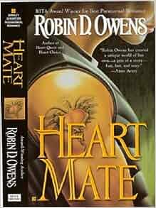 Heart Mate (Celta's HeartMates, Book 1): Robin D. Owens: 9780425212400