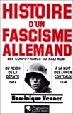 img - for Histoire d'un fascisme allemand: Les corps-francs du Baltikum et la Revolution (French Edition) book / textbook / text book
