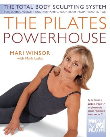 The Pilates Powerhouse, MARI WINSOR, MARK LASKA