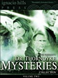 Dr. Thorndyke Mysteries Collection, Volume Two (Four Books in One Volume!)