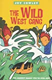 The Wild West Gang (0006755380) by Cowley, Joy