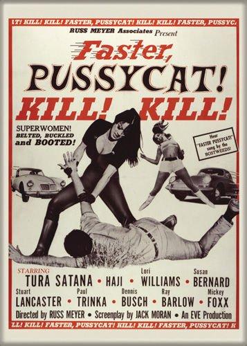 Faster Pussycat, Kill! Kill