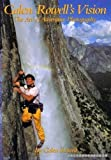 img - for Galen Rowell's Vision: The Art of Adventure Photography Hardcover November 9, 1993 book / textbook / text book