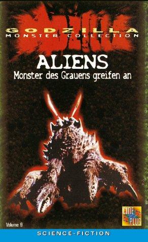 Godzilla - Aliens: Monster des Grauens greifen an