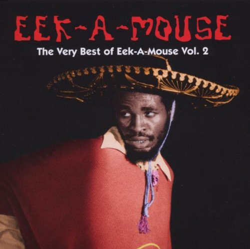 Eek-A-Mouse - Very Best Of Eek-a-mouse (Vol.2) - Zortam Music