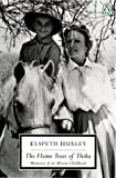The Flame Trees of Thika: Memories of an African Childhood (Classic, 20th-Century, Penguin)