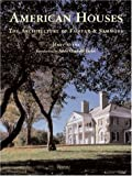 img - for American Houses: The Architecture of Fairfax & Sammons (Classical America) book / textbook / text book