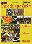 Danse classique khm�re, Folklore, mus...