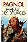 Manon des sources / Pagnol par Pagnol