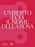 Il nome della rosa: Nuova edizione (Narratori italiani)
