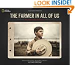 The Farmer in All of Us: An American...