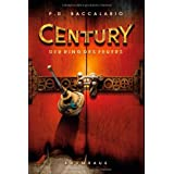 """Century 1 - Der Ring des Feuersvon """"P. D. Baccalario"""""""