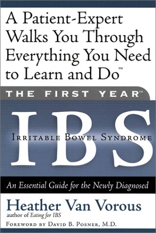 Image for The First Year: IBS (Irritable Bowel Syndrome)--An Essential Guide for the Newly Diagnosed
