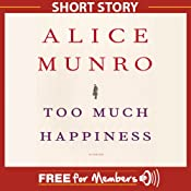 Face: A Short Story from Too Much Happiness | [Alice Munro]