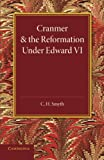 Cranmer and the Reformation under Edward VI